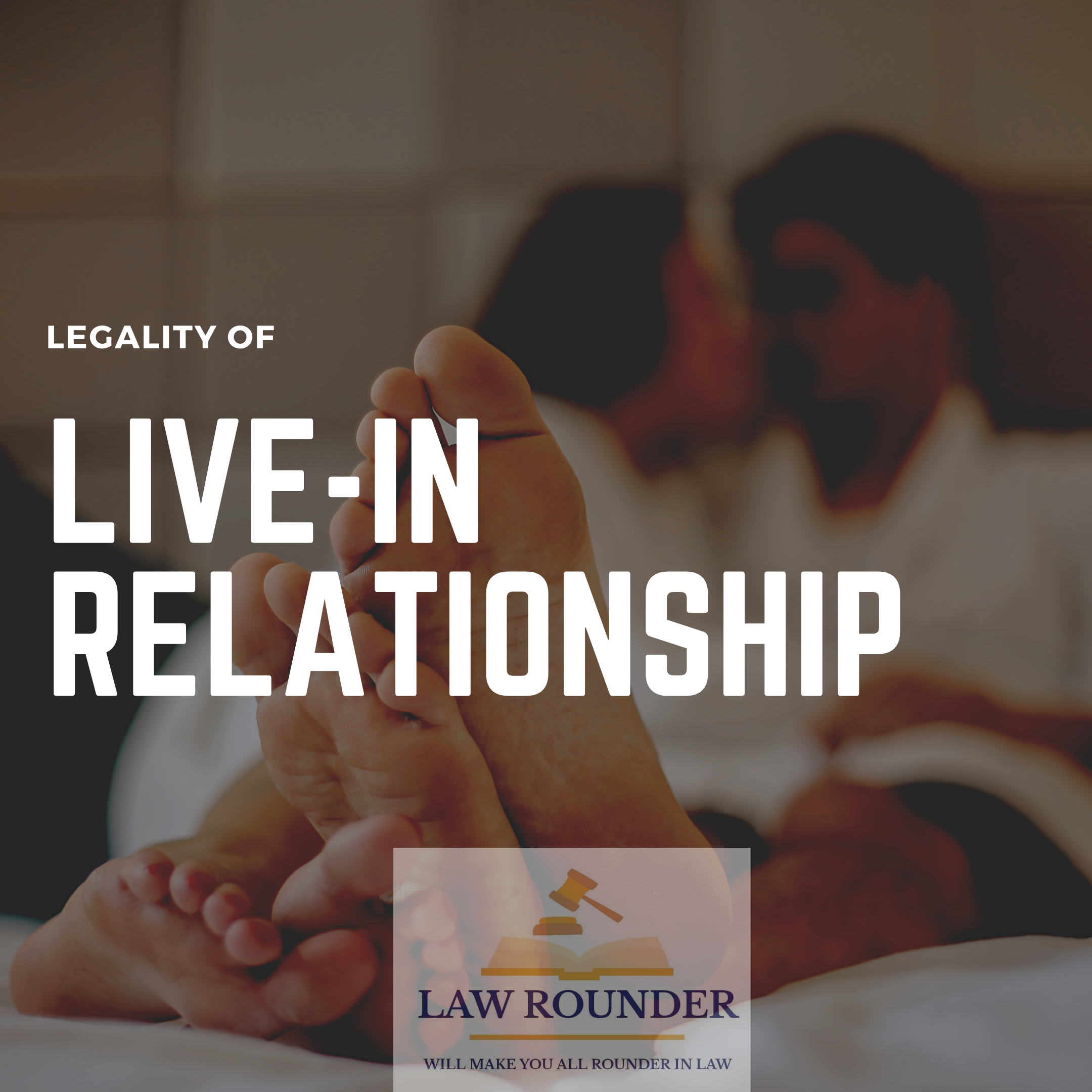 Legality of live-in relationship